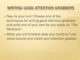 writing introductory paragraphs ppt  3 writing good attention grabbers