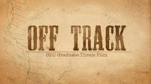 Off Track - a USC thesis film by Priscilla Spencer — Kickstarter