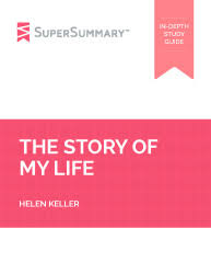 the story of my life essay topics supersummary helen keller
