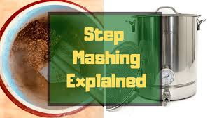 Single Infusion Mash Temperature Chart Step Mashing What Is It How Does It Work Is It