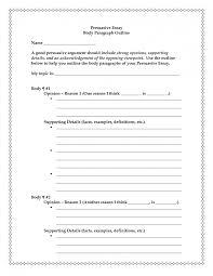 desirable persuasive essay structure brefash best photos of persuasive essay outline persuasive essay outline persuasive essay outline example 2010 persuasive essay