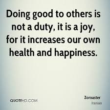 Do Good Quotes Amazing Zoroaster Quotes QuoteHD