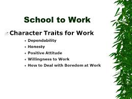 Good Work Traits Good Worker Character Traits Carolann S Caruthers Ace