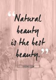 You Are Naturally Beautiful Quotes