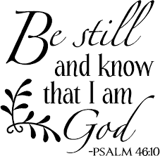 Christian Quotes And Sayings Best of Be Still And Know That I Am God Vinyl Wall Quotes Sayings