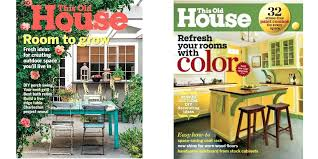 this old house magazine subscription this old house magazine 5 year electronic house magazine free subscription this old house