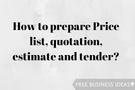 How To Prepare An Estimate How To Prepare Price List Quotation Estimate And Tender