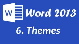 Word 2013 Themes Microsoft Word 2013 Themes Tutorial