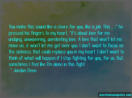Quotes About Fighting For The One You Love Best Fighting For What You Want Love Quotes Top 48 Quotes About Fighting