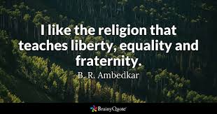 Religion Quotes Mesmerizing I Like The Religion That Teaches Liberty Equality And Fraternity