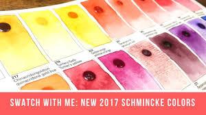 New Schmincke Colors For 2017 Schmincke Dot Chart Schmincke Swatching Video