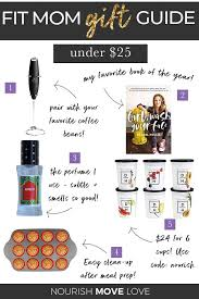 holiday gift guide for women fit mom gift guide best gifts for women best gifts under 25 nourish move love