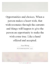 Opportunities And Choices When A Person Makes A Heart Wish