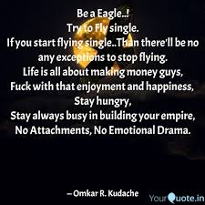 Hungry Quotes Unique Be A Eagle Try To Fly Quotes Writings By Omkar R Kudache
