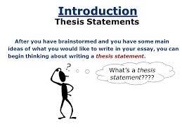 what is the thesis of an essay the thesis statement a road map for your essay essay introduction  the thesis