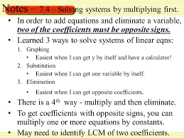 notes 7 4 solving systems by multiplying first