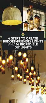 make your own lighting. 4 Steps To Create Budget-Friendly Lights And 16 Incredible DIY Make Your Own Lighting D