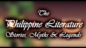 the philippine literature stories myths legends