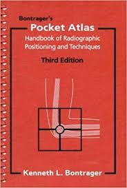 X Ray Positioning Chart Bontragers Pocket Atlas Handbook Of Radiographic