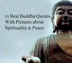 40 Best Buddha Quotes With Pictures About Spirituality Peace Enchanting Quotes By Buddha