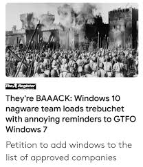 Windows 10 Petition Thearegister Theyre Baaack Windows 10 Nagware Team Loads