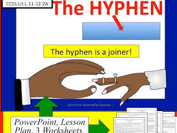Dashes by casss   Teaching Resources   Tes moreover  furthermore  additionally  additionally Hyphens Lesson  PPT  Worksheets  and More  by kimkroll8   Teaching in addition  further Hyphens and Dashes Worksheet by literacystars   Teaching Resources furthermore Middle School Teacher to Literacy Coach  Six Reasons to Use Mentor moreover Englishlinx      pound Words Worksheets in addition Game  Punctuation Bingo  30 cards  60  clues    Quotation mark besides Rules of hyphens from NoRedInk  Teacher    High School English. on hyphen worksheets for middle school