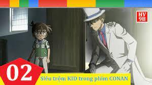 Hackviet9b Fan - Những tập Kaito KID xuất hiện trong phim Conan (Phần 2).  Link xem online: https://youtu.be/1XNtHn15gHY Siêu trộm KID lại liên tục  đụng độ với Conan, sau đó là Sera.