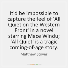 Matthew Stover Quotes StoreMyPic Amazing All Quiet On The Western Front Quotes