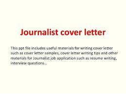 Journalism Cover Letter Sample Monster Threeroses Us