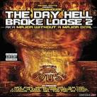 The Day After Hell Broke Loose (Screwed & Chopped)