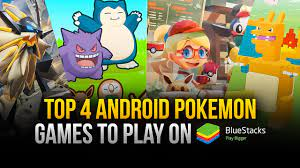 Top 4 Android Pokemon Games to Play on PC with BlueStacks