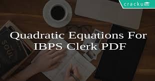 quadratic equations for ibps clerk pdf