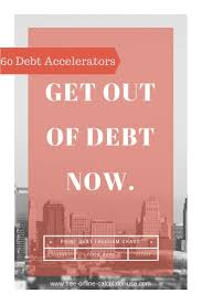 This Free Online Get Out Of Debt Calculator Will Calculate How Much
