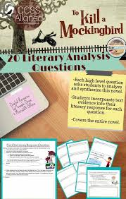 best tkam images english teachers teaching 20 literary analysis questions for to kill a mockingbird each high level question asks students to analyze and synthesize this novel