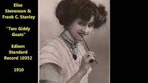 """Two Giddy Goats"""" from the Bells of Brittany = Miss Elise Stevenson & Frank  C Stanley - YouTube"""