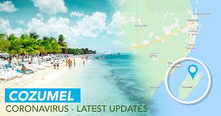 coronavirus in cozumel mexico latest