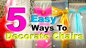 5 ways to decorate chairs for special occions