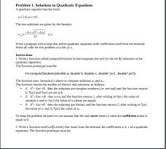 question c age write a program with a loop that solves quadratic equations with coefficients read from the terminal