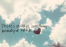 Something Beautiful Quotes Best of Facebook Graphics Theres Always Something Beautiful Graphic