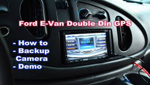 ford econoline van gps double din pyle radio install with backup Ford E 450 2004 Radio Wiring Diagram ford econoline van gps double din pyle radio install with backup camera youtube Ford E-450 Wiring-Diagram a C