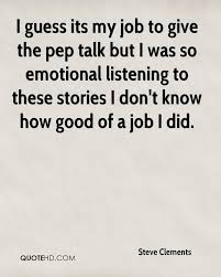 Pep Talk Quotes Steve Clements Quotes QuoteHD Pep Talk Quotes awyeahus 83