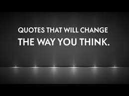 Quotes That Will Change The Way You Think Inspiration Quotes That Will Change The Way You Think YouTube