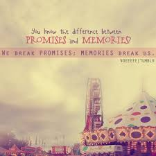 difference between promises and memories quotes