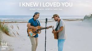 i knew i love you video s