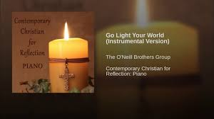 Light The Candles All Around The World Instrumental Go Light Your World Instrumental Version