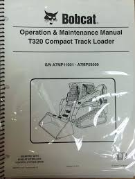 business industrial manuals books bobcat products bobcat t320 track loader service manual and operation manual from bobcat