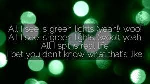All I See Is Green Lights Green Lights Nf Lyrics