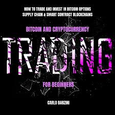 Bitcoin and Cryptocurrency Trading for Beginners by Carlo Barzini ...