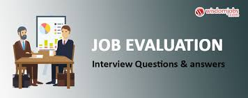 Questions About Employment Top 250 Job Evaluation Interview Questions Best Job Evaluation