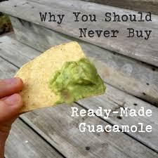 Why You Should Never Buy Ready-Made <b>Guacamole</b> – Cheap ...